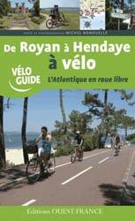 De Royan à Hendaye à vélo