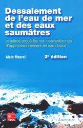 Dessalement de l'eau de mer et des eaux saumâtres et autres procédés non conventionnels d'approvisionnement en eau douce