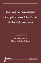Démarche bayésienne et applications à la surêté de fonctionnement