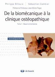 De la biomécanique à la clinique ostéopathique Tome 1