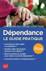La couverture et les autres extraits de Dépendance, le guide pratique 2018 : toutes les solutions pour faire face à la perte d'autonomie