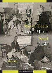Dents miroir ; Sable