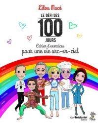 Défi des 100 jours Cahier d'exercices pour une vie arc-en-ciel