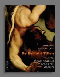 De Bellini à Titien. Texture, forme, couleur dans l'art vénitien
