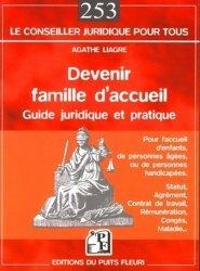 Devenir famille d'accueil. Guide pratique et juridique