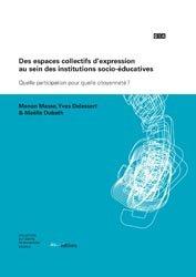 Des espaces collectifs d'expression au sein des institutions socio-éducatives