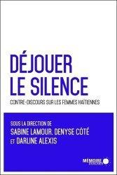 Déjouer le silence : contre-discours sur les femmes haïtiennes