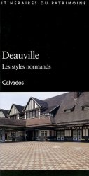 Deauville, les styles normands. Calvados