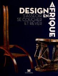 Design en Afrique. S'asseoir, se coucher et rêver