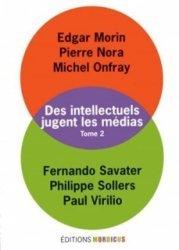 Des intellectuels jugent les médias