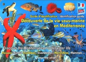 Découverte de la vie sous-marine en Méditérranée. Guide d'identification immergeable, Edition bilingue français-anglais