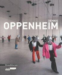 Dennis Oppenheim. Edition bilingue français-anglais