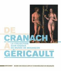 De Cranach à Géricault. La collection Jean Gigoux du musée de Besançon