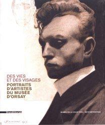 Des vies et des visages. Portraits d'artistes du musée d'Orsay
