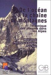 De l'océan à la chaîne de montagnes Tectonique des plaques dans les Alpes
