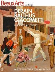 Derain, Balthus, Giacometti. Une amitié artistique - Musée d'art moderne de la ville de Paris