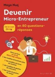 Devenir micro-entrepreneur en 80 questions/réponses