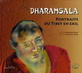 Dharamsala. Portraits du Tibet en exil