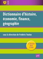 Dictionnaire Histoire, Economie, Finance, Géographie