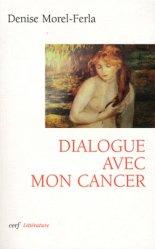 Dialogue avec mon cancer
