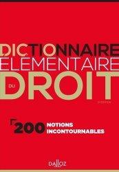 Dictionnaire élémentaire du droit. 200 notions incontournables