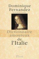 Dictionnaire amoureux de l'Italie. Tome 2, De N à Z