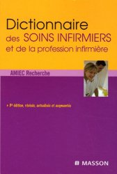 Dictionnaire des soins infirmiers et de la profession infirmière