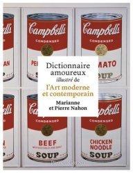 Dictionnaire amoureux illustré de l'art moderne et contemporain