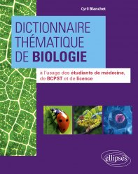 Dictionnaire thématique de biologie