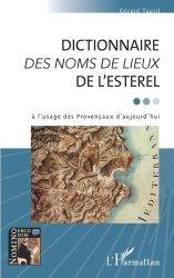 Dictionnaire des noms de lieux de l'Esterel à l'usage des Provençaux d'aujourd'hui