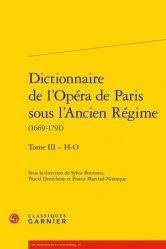 Dictionnaire de l'Opéra de Paris sous l'Ancien Régime (1669-1791)