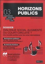 Dialogue social augmenté ou court-circuité ?