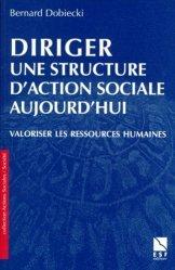 DIRIGER UNE STRUCTURE D'ACTION SOCIALE AUJOURD'HUI.