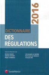 Dictionnaire des régulations. Edition 2016