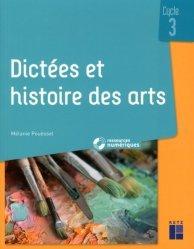 Dictées et histoire des arts Cycle 3