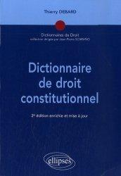 Dictionnaire de droit constitutionnel. 2 édition revue et corrigée