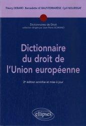 Dictionnaire du droit de l'Union Europééene. 2 édition revue et augmentée