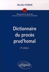 Dictionnaire du procès prud'homal. 2e édition