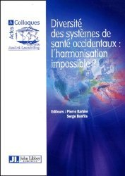 Diversité des sytèmes de santé occidentaux : l'harmonisation impossible