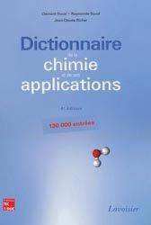 Dictionnaire de la Chimie et de ses applications