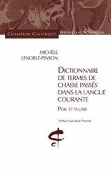 Dictionnaire de termes de chasse passés dans la langue courante