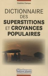 Dictionnaire des superstitions et croyances populaires