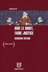 Dire le droit, faire justice. 2e édition