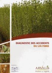 Diagnostic des accidents du lin fibre