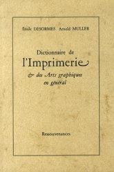 Dictionnaire de l'imprimerie & des arts graphiques en général
