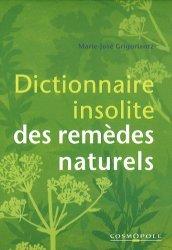 Dictionnaire insolite des remèdes naturels
