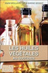 Dites oui ! aux huiles vegetales