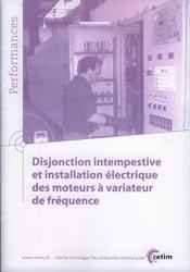 Disjonction intempestive et installation électrique des moteurs à variateur de fréquence