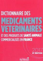 Dictionnaire des Médicaments Vétérinaires  2017