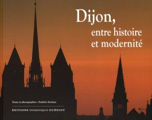 Dijon, entre histoire et modernité